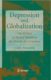 Depression and Globalization - The Politics of Mental Health in the 21st Century