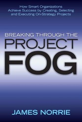 Breaking Through the Project Fog - How Smart Or...