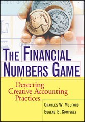 The Financial Numbers Game, - Detecting Creative Accounting Practices