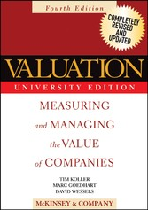 Valuation - Measuring and Managing the Value of...