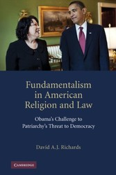 Fundamentalism in American Religion and Law - Obama's Challenge to Patriarchy's Threat to Democracy