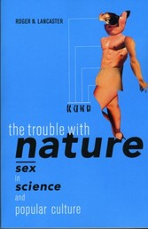 Trouble with Nature - Sex in Science and Popular Culture