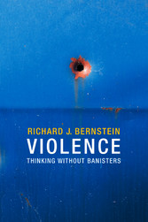 Violence - Thinking without Banisters