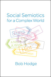 Social Semiotics for a Complex World - Analysin...