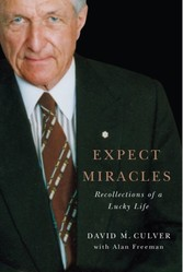 Expect Miracles - Recollections of a Lucky Life