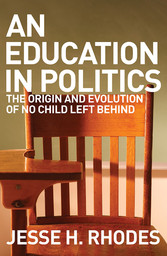 An Education in Politics - the origins and evol...