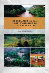 Negotiating Rural Land Ownership in Southwest C...