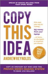 Copy This Idea - Kick-start Your Way to Making ...