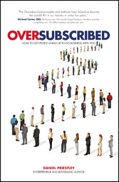 Oversubscribed - How to Get People Lining up to...