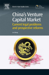 Chinas Venture Capital Market - Current Legal P...