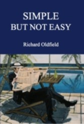 Simple But Not Easy - An Autobiographical and Biased Book About Investing