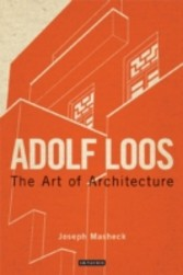 Adolf Loos - The Art of Architecture