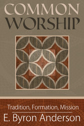 Common Worship - Tradition, Formation, Mission