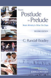 From Postlude to Prelude - Music Ministrys Othe...