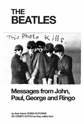 The Beatles Messages from John, Paul, George an...