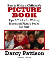 How to Write a Childrens Picture Book
