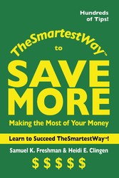 The Smartest Way to Save More - Making the Most...