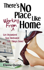 Theres No Place Like Working From Home - Get Or...
