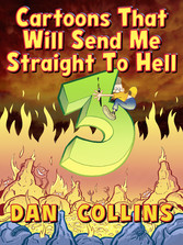 Cartoons That Will Send Me Straight To Hell 3 - The Third Coming