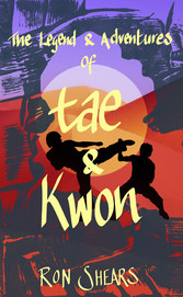 The Legend and Adventures of Tae and Kwon - Tim...