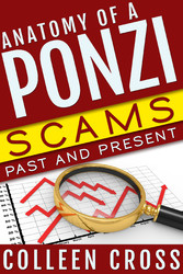 Anatomy of a Ponzi, Scams Past and Present - Ma...