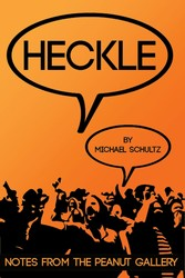 Heckle - Notes From The Peanut Gallery