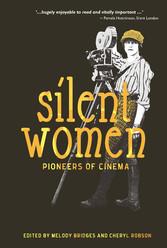 Silent Women - Pioneers of Cinema