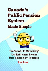 Canadas Public Pension System Made Simple - The...