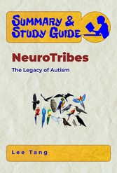Summary & Study Guide - NeuroTribes - The Legacy of Autism