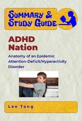 Summary & Study Guide - ADHD Nation - Anatomy o...