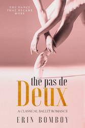 The Pas de Deux - A Classical Ballet Romance