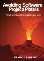 Avoiding Software Project Pitfalls - Seven Simp...