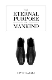 The Eternal Purpose of Mankind