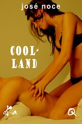 Cool-Land - Nouvelle érotique