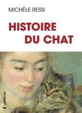 Histoire du chat - 10 000 ans dHistoire et de l...