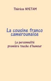 La cousine franco camerounaise - Rire cest vivre