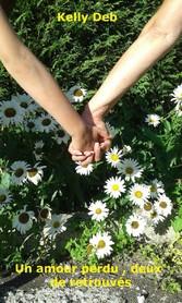 9791026212096 - Kelly Deb: Un amour perdu, deux de retrouvés - Livre