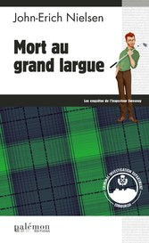 Mort au grand largue - Polar écossais