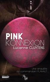 Pink Konnexion - Un polar lillois