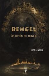 Demgel - Les cercles du pouvoir