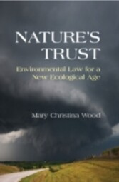 Nature's Trust - Environmental Law for a New Ecological Age