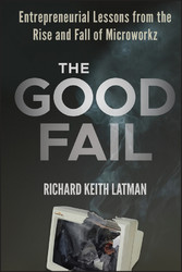 The Good Fail - Entrepreneurial Lessons from th...