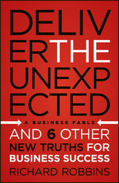 Deliver the Unexpected - and Six Other New Trut...