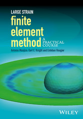 Large Strain Finite Element Method - A Practica...