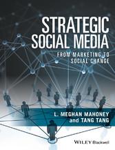 Strategic Social Media - From Marketing to Soci...