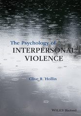The Psychology of Interpersonal Violence