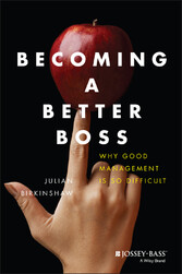 Becoming A Better Boss - Why Good Management is...