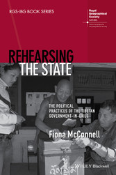 Rehearsing the State - The Political Practices ...
