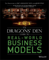 The Dragons Den Guide to Real-World Business Mo...