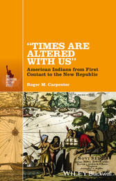 Times Are Altered with Us - American Indians fr...
